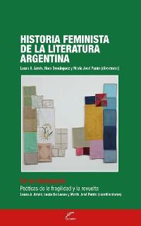 Cover Historia feminista de la literatura argentina - Tomo IV