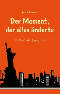Cover Der Moment, der alles änderte
