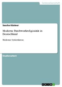 Cover Moderne Patchworkreligiosität in Deutschland