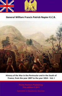 Cover History Of The War In The Peninsular And In The South Of France, From The Year 1807 To The Year 1814 - Vol. I