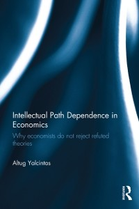 Cover Intellectual Path Dependence in Economics