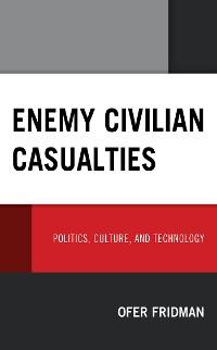 Cover Enemy Civilian Casualties