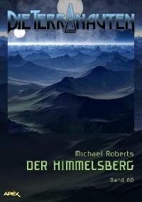 Cover DIE TERRANAUTEN, Band 80: DER HIMMELSBERG