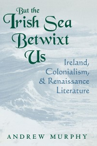 Cover But the Irish Sea Betwixt Us