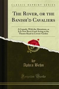 Cover The Rover, or the Banish'd Cavaliers