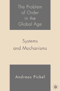 Cover The Problem of Order in the Global Age