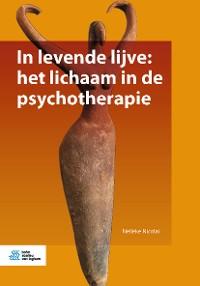 Cover In levende lijve: het lichaam in de psychotherapie