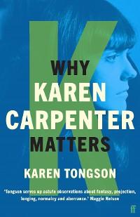 Cover Why Karen Carpenter Matters