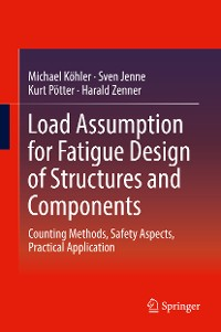 Cover Load Assumption for Fatigue Design of Structures and Components