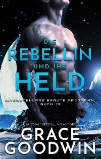 Cover Die Rebellin und ihr Held