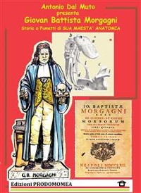 Cover Storia a Fumetti di Giovan Battista Morgagni