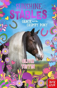 Cover Sunshine Stables: Gracie and the Grumpy Pony