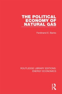 Cover Political Economy of Natural Gas