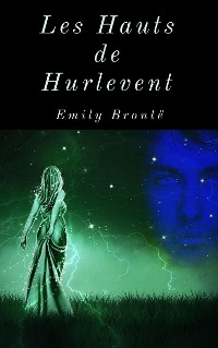 Cover Les Hauts de Hurlevent (Édition intégrale)