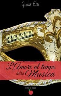 Cover L'amore al tempo della musica (Collana Io me lo leggo)