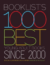 Cover Booklist's 1000 Best Young Adult Books Since 2000