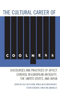 Cover The Cultural Career of Coolness