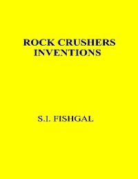Cover Rock Crushers Inventions