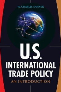 Cover U.S. International Trade Policy: An Introduction
