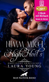 Cover Nimm mich in HighHeels | Erotik Audio Story | Erotisches Hörbuch