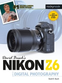 Cover David Busch's Nikon Z6 Guide to Digital Photography