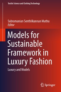 Cover Models for Sustainable Framework in Luxury Fashion