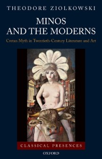 Cover Minos and the Moderns