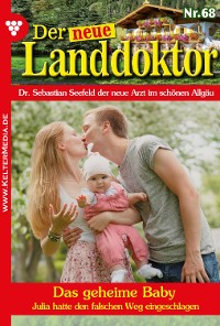Cover Der neue Landdoktor 68 - Arztroman