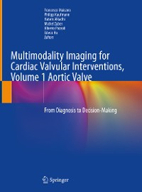 Cover Multimodality Imaging for Cardiac Valvular Interventions, Volume 1 Aortic Valve