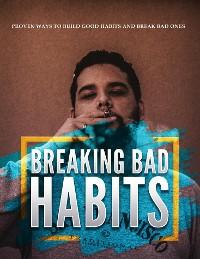 Cover Breaking Bad Habits