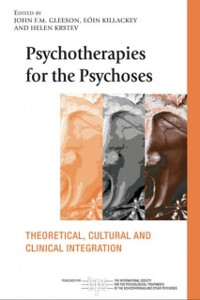 Cover Psychotherapies for the Psychoses