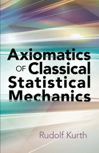 Cover Axiomatics of Classical Statistical Mechanics