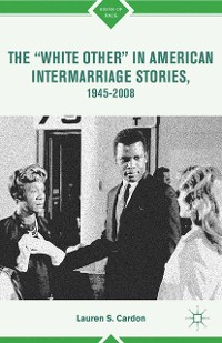 "Cover The ""White Other"" in American Intermarriage Stories, 1945–2008"