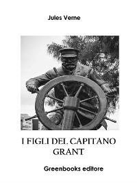 Cover I figli del capitano Grant – Libro I