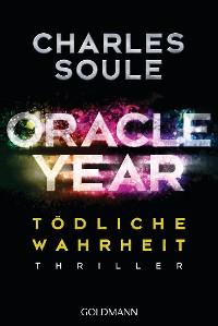 Cover Oracle Year. Tödliche Wahrheit