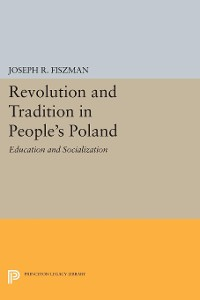 Cover Revolution and Tradition in People's Poland