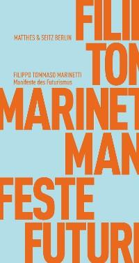 Cover Manifeste des Futurismus