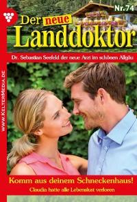 Cover Der neue Landdoktor 74 - Arztroman