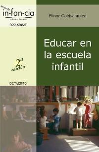 Cover Educar en la escuela infantil