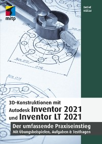 Cover 3D-Konstruktionen mit Autodesk Inventor 2021 und Inventor LT 2021