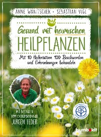 Cover Gesund mit heimischen Heilpflanzen