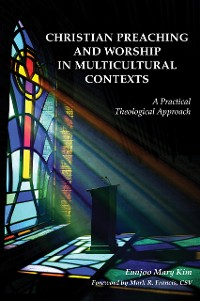 Cover Christian Preaching and Worship in Multicultural Contexts
