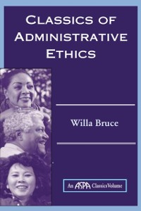 Cover Classics Of Administrative Ethics