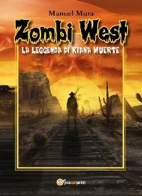 Cover Zombi West. La leggenda di Kiana Muerte
