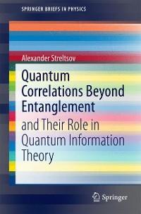 Cover Quantum Correlations Beyond Entanglement