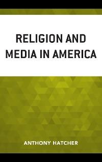 Cover Religion and Media in America