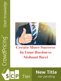 Cover Create More Success In Your Business