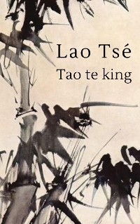Cover Lao Tse - Tao te king
