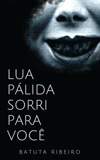 Cover Lua Palida sorri para voce