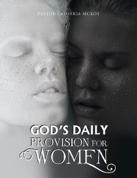 Cover God's Daily Provision for Women